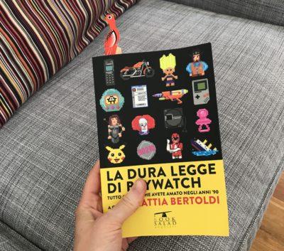 La dura legge di Baywatch – Mattia Bertoldi